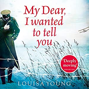 My Dear I Wanted to Tell You Audiobook
