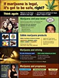 Legalized Marijuana: Making Smart Choices (Laminated 22 x 29 poster)