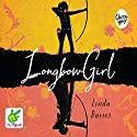 Longbow Girl Audiobook by Linda Davies Narrated by Emily Wilden