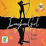 Longbow Girl   Linda Davies