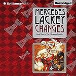 Changes: Collegium Chronicles, Book 3 | Mercedes Lackey