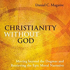 Christianity Without God Audiobook