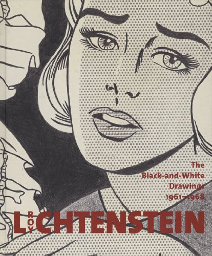 Roy Lichtenstein: The Black-and-White Drawings, 1961-1968