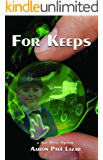 For Keeps (Green Marble mysteries, featuring Sam Moore Book 3)