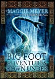 Big Foot Adventures Down Under: Book One in the Series 'Spirits Alive'