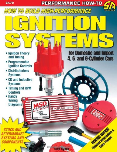 How to Build High-Performance Ignition Systems (S-A Design)