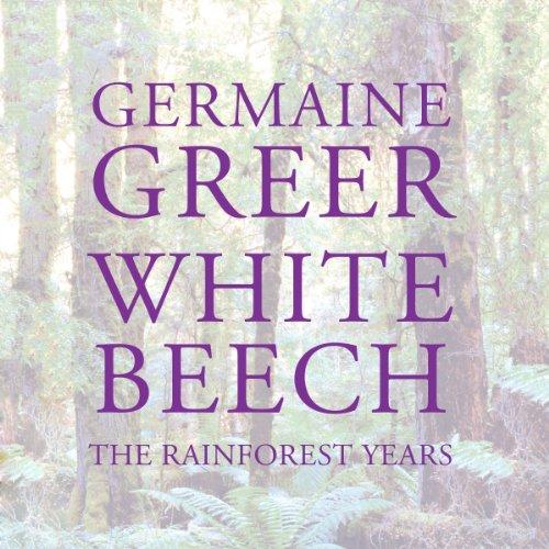 (White Beech: The Rainforest)