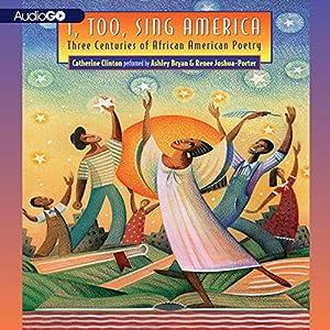 I, Too, Sing America Audiobook