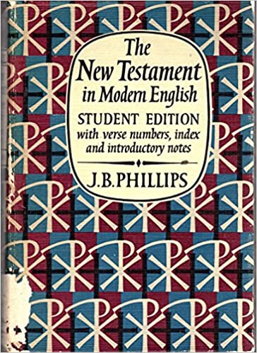 The New Testament in Modern English Student Edition, J. B. Phillips
