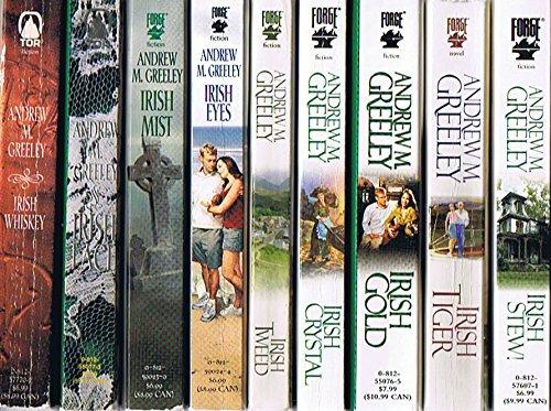 Nuala Anne McGrail Novels by Andrew M. Greeley, 9-Book Collection: Irish Whiskey / Irish Lace / Irish Mist / Irish Eyes / Irish Tweed / Irish Crystal / Irish Gold / Irish Tiger / Irish Stew!