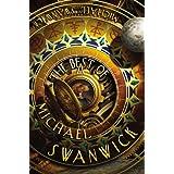 The Best of Michael Swanwick