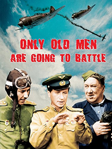Only Old Men Are Going To Battle (And Grant Old Lace Arsenic Cary)