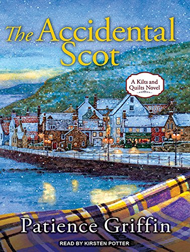 The Accidental Scot (Kilts and Quilts) PDF