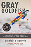 Gray Goldfish: Navigating the Gray Areas to Successfully Lead Every Generation (English Edition)