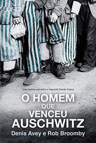 O homen que venceu Auschwitz Book Cover