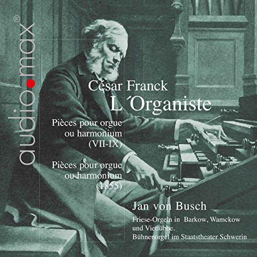 Franck: L'Organiste. Pieces for Organ or Pump Organ, Vol. (Busch Pump)