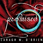 Promised: Birthmarked Trilogy Series, Book 3 | Caragh M. O'Brien
