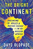 The Bright Continent, Dayo Olopade, 0547678312