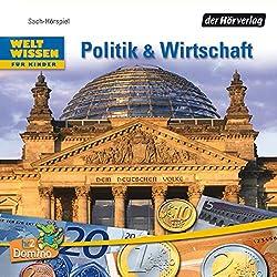 Politik und Wirtschaft. Welt Wissen für Kinder