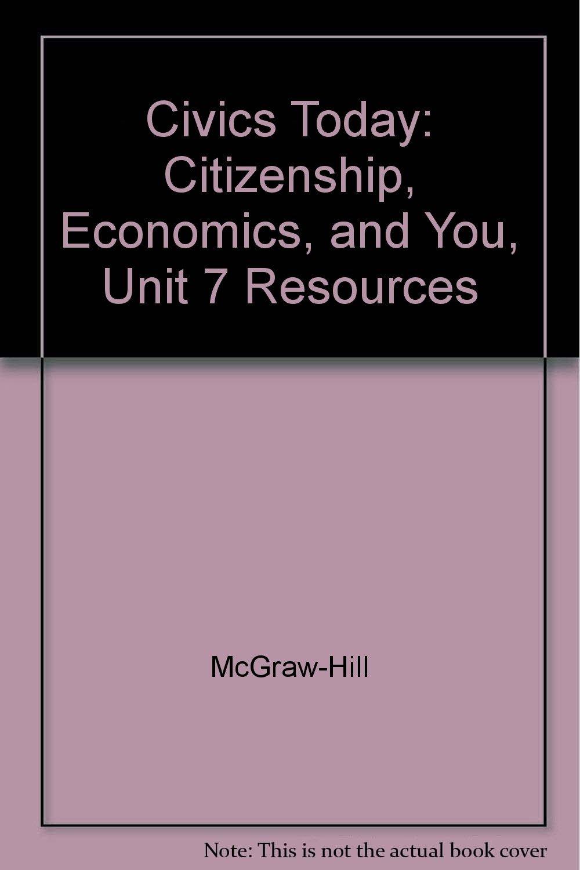Download Civics Today: Citizenship, Economics, and You, Unit 7 Resources PDF