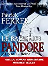 Le baiser de Pandore: Livre 1 - Reine par Ferrer
