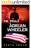 The Trials of Adrian Wheeler
