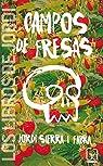 Campos de fresas par Sierra i Fabra
