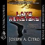 Lake Monsters | Joseph A. Citro