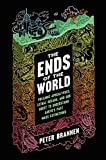quest for past - The Ends of the World: Volcanic Apocalypses, Lethal Oceans, and Our Quest to Understand Earth's Past Mass Extinctions