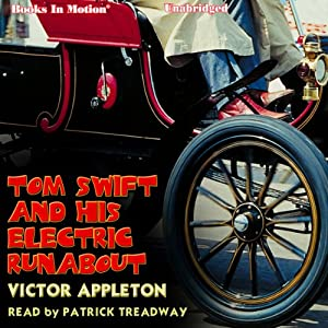 Tom Swift and His Electric Runabout Audiobook