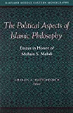 The Political Aspects of Islamic Philosophy, , 0932885071