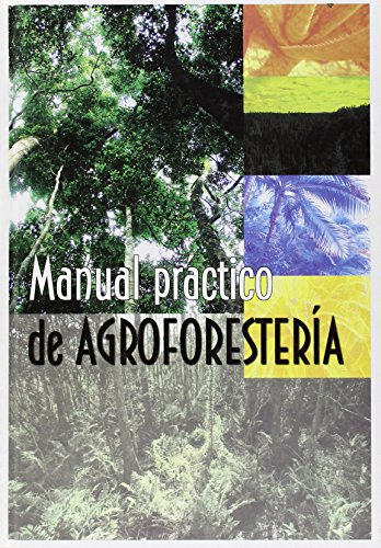 Descargar Libro Manual Practico De Agroforesteria Aa.vv.