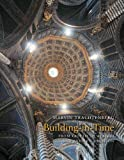 img - for Building in Time: From Giotto to Alberti and Modern Oblivion book / textbook / text book