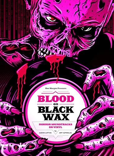 Pdf Humor Blood on Black Wax: Horror Soundtracks on Vinyl