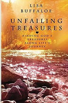 Unfailing Treasures by [Buffaloe, Lisa]