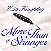 More Than a Stranger: Sealed with a Kiss, Book 1 | Erin Knightley