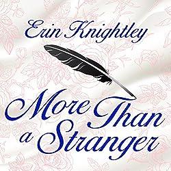 More Than a Stranger
