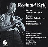 Reginald Kell plays Weber, Brahms, Holbrooke.