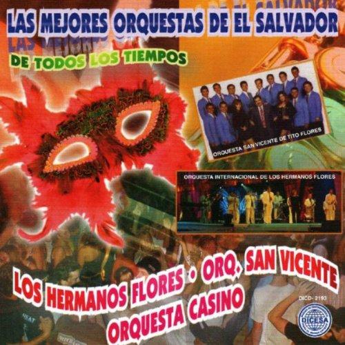 Las Mejores Orquestas De El Salvador