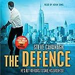 The Defence | Steve Cavanagh