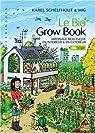 Le Bio Grow Book par Karel Schelfhout & Mig