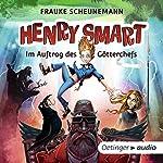 Im Auftrag des Götterchefs (Henry Smart 1) | Frauke Scheunemann