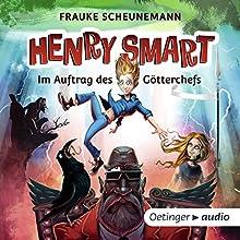 Im Auftrag des Götterchefs (Henry Smart 1) Hörbuch von Frauke Scheunemann Gesprochen von: Jens Wawrczeck