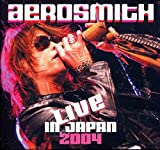 Aerosmith : Live in Japan 2004 ~ Cd Digipak with Foldout [Import] Aerosmith , Steven Tyler & Joe Perry