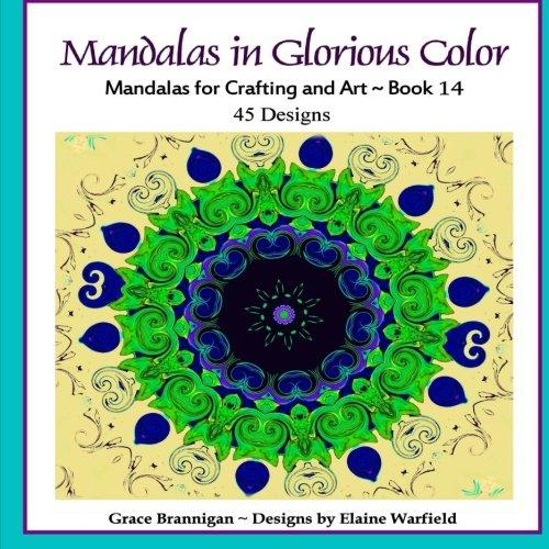 Download Mandalas in Glorious Color Book 14: Mandalas for Crafting and Art (Art in Color) (Volume 14) pdf