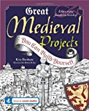 Great Medieval Projects, Kris Bordessa, 0979226805