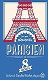 Comment (ne pas) devenir Parisien en 8 leçons