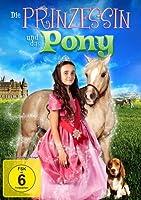 Die Prinzessin und das Pony