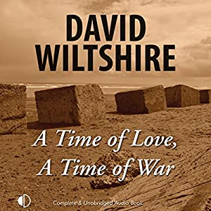 A Time of Love, A Time of War Audiobook