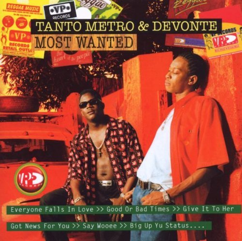 Most Wanted by Tanto Metro & Devonte (2009-06-02)